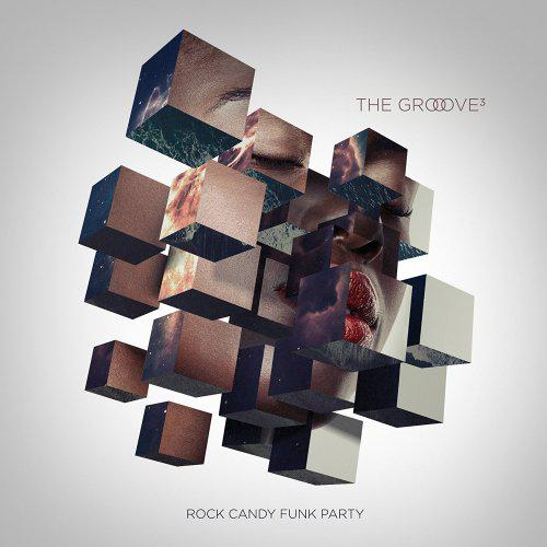 Rock Candy Funk Party - The Groove Cubed (2017)
