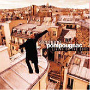 Stephane Pompougnac - Living On The Edge (Digi-Pack)