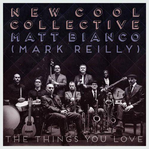 Matt Bianco (Mark Reilly) - The Things You Love (2016)