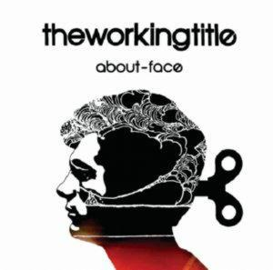 The Working Title - About-Face