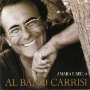 Al Bano Carrisi - Amara E Bella
