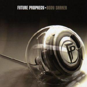 FUTURE PROPHECY - BODY SHAKER