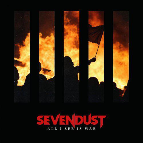 Sevendust - All I See Is War (2018)