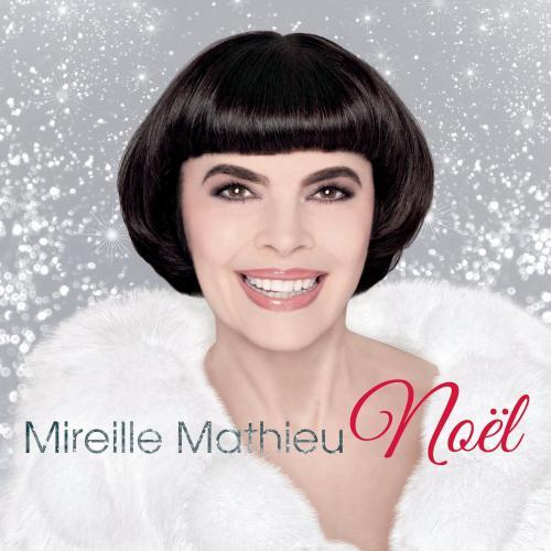 Mireille Mathieu - Mireille Mathieu Noel (2015)
