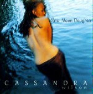 Wilson, Cassandra - New Moon Daughter