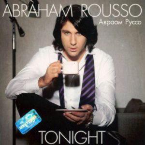 Руссо Авраам - Tonight (+Дуэт С Кристиной Орбакайте)