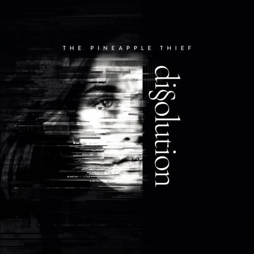 The Pineapple Thief - Dissolution (2018)