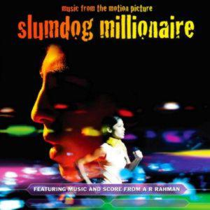 Soundtrack: Slumdog Millionaire -
