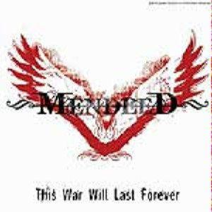 Mendeed - This War Will Last Forever