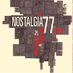 The Octet Nostalgia 77 - The Weapons Of Jazz Destruction