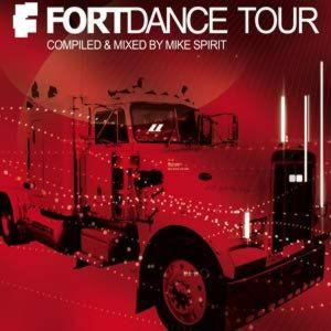 FORTDANCE TOUR - COMPILED & MIXED BY MIKE SPIRIT