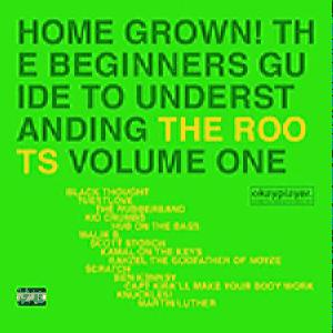 The Roots - Home Grown! The Beginners Guide To CD1