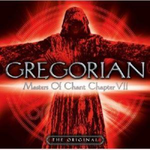 GREGORIAN - MASTERS OF THE CHANT CHAPTER VII
