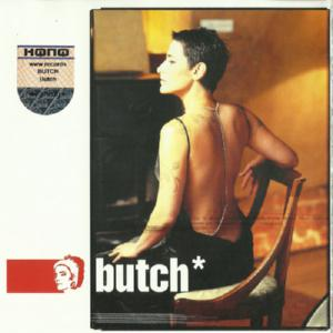 BUTCH - BUTCH