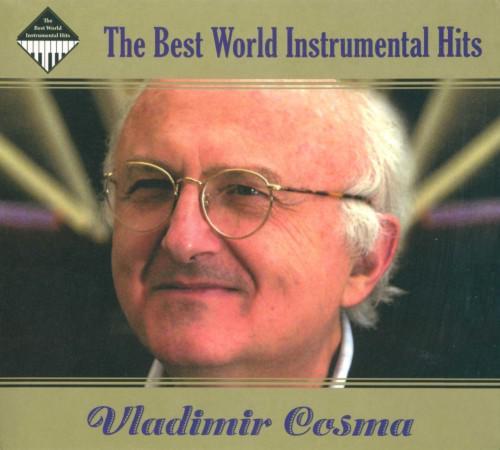 The Best World Instrumental Hits - Vladimir Cosma (2CD, Digipak)
