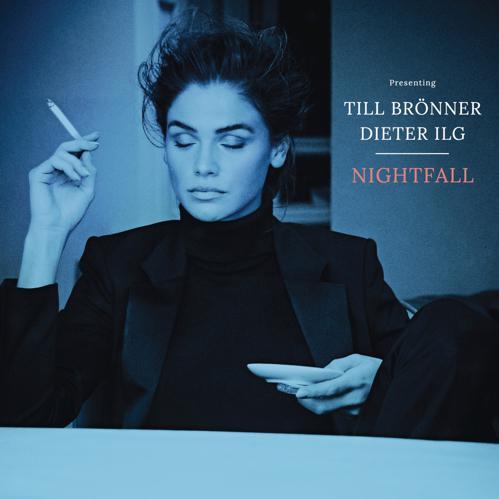 Till Bronner and Dieter Ilg - Nightfall (2018)