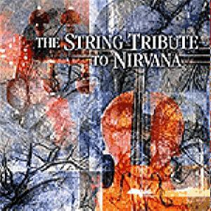 Nirvana - The String Quartet Tribute