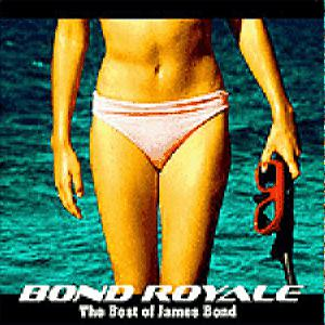 Soundtrack Bond Royale - The Best Of James Bond