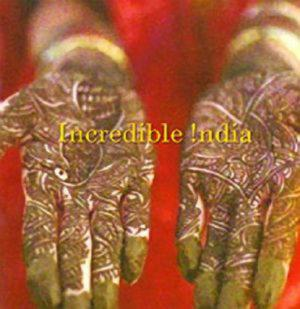 INCREDIBLE INDIA -