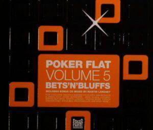 Poker flat vol.5 Bets'n'bluffs (2 cd) -