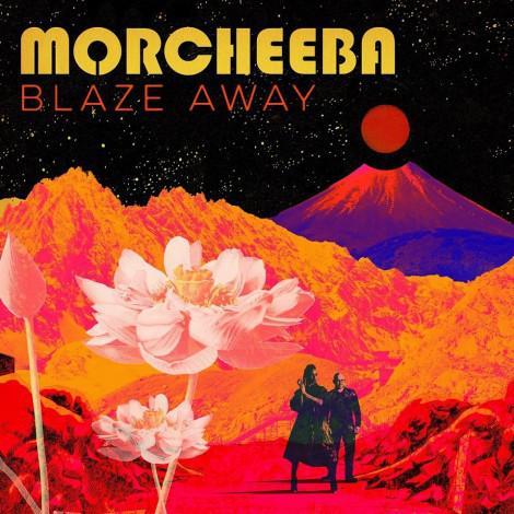 Morcheeba - Blaze Away (2018)