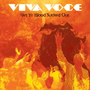 Viva Voce - Get Your Blood Sucked Out