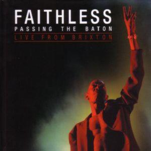 Faithless - Passing The Baton: Live From Brixton /Cd+Dvd/