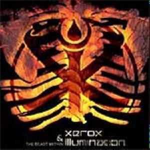 Xerox & Illumination - The Beast Within