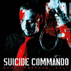 Suicide Commando - Blind, Torture, Kill