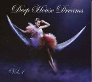 Various Artists - Deep House Dreams vol.1 CD 1