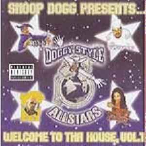 Snoop Dogg Presents…Doggy Style Allstars - Welcome To Tha House