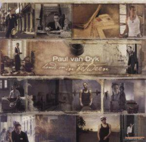Paul Van Dyk - Hands On In Between