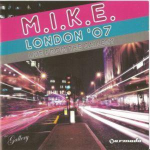 M.I.K.E. LONDON 2007 - LIVE AT THE GALLERY /2 CD/