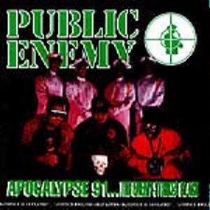 Public Enemy - Apocalypse 91…The Enemy Strikes Black