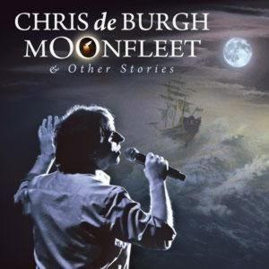 CHRIS DE BURGH - MOONFLEET AND OTHER STORIES