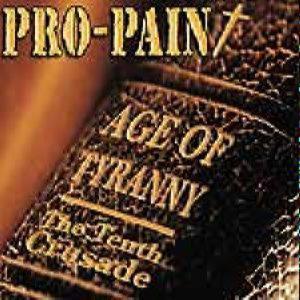 Pro-Pain - Age Of Tyranny