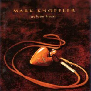 Mark Knopfler - Golden Heart (1996)