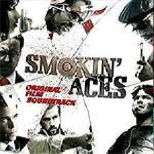 Soundtrack: Smokin Aces -