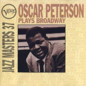 Verve Jazz Masters 37 - Oscar Peterson Plays Broadway