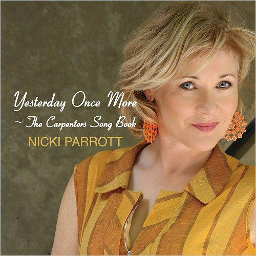 Nicki Parrott - Yesterday Once More  —  The Carpenters Song Book (2016)