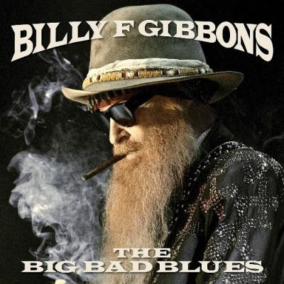 Billy Gibbons - The Big Bad Blues (2018)