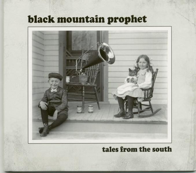Black Mountain Prophet - Tales From The South (2016)