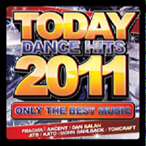 Today Dance Hits 2011 - Only The Best Music
