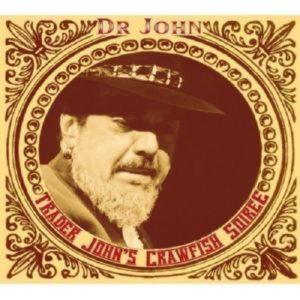 Dr. John - Trader John's Crawfish Soiree (2 CD)