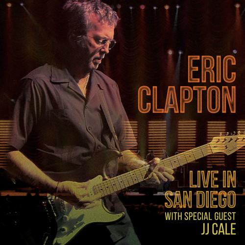 Eric Clapton - Live In San Diego (With Special Guest J.J. Cale) (2CD, 2016)