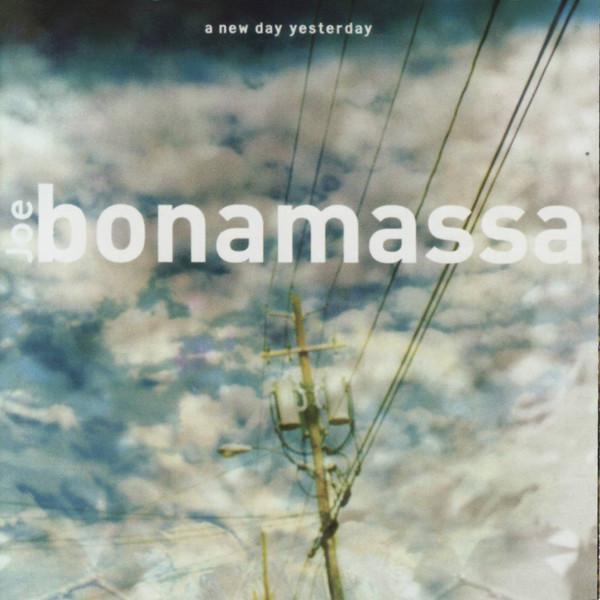 Joe Bonamassa - A New Day Yesterday (2004)