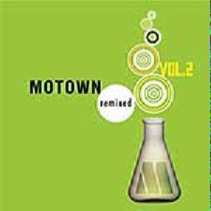 Motown Remixed Vol.2 -