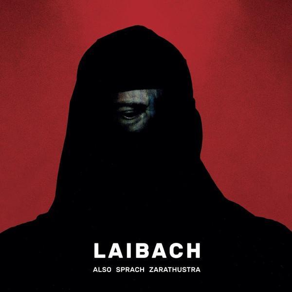 Laibach - Also Sprach Zarathustra (2017)