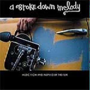 Soundtrack: A Broken Down Melody -