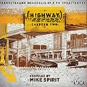 Mike Spirit - Highway (Chapter Two)
